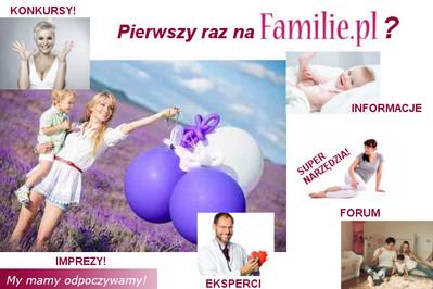 Pierwszy raz na Familie.pl? KONIECZNIE PRZECZYTAJ!